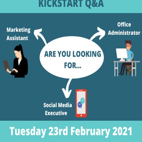 Kickstart your Business 2021 - Kickstart Scheme Q&A - 23/02/2021